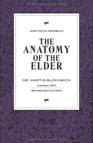 9783952369302: The Anatomy of the Elder: Anatomia Sambuci