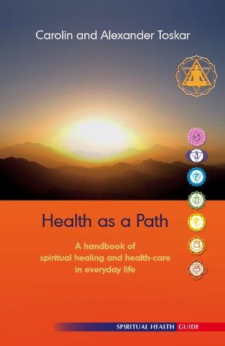 Health as a Path. A guidebook for: Carolin Toskar, Alexander