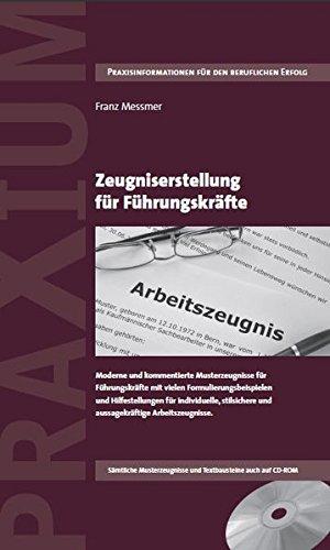 Zeugniserstellung für Führungskräfte: Franz Messmer