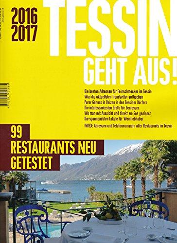9783952400685: Tessin Geht Aus! 2015/2016