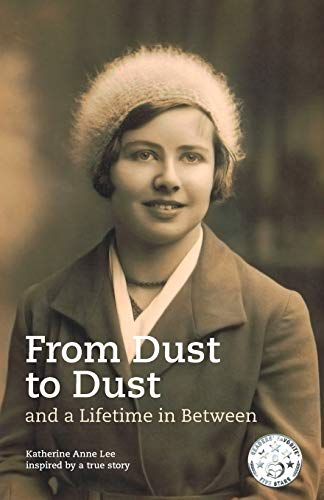9783952420508: From Dust to Dust and a Lifetime in Between