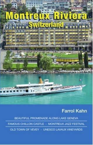 9783952420829: Montreux Riviera, Switzerland