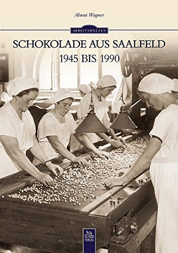 9783954000067: Schokolade aus Saalfeld 1945 bis 1990