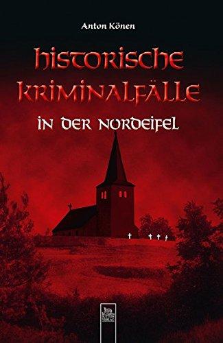 9783954000159: Historische Kriminalf�lle in der Nordeifel