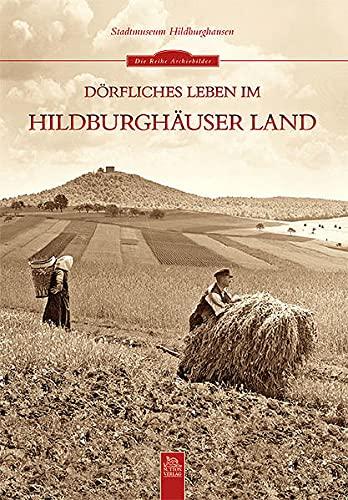 9783954001002: Dörfliches Leben im Hildburghäuser Land