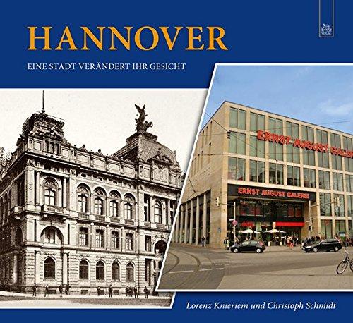 9783954002627: Hannover: Eine Stadt verändert ihr Gesicht