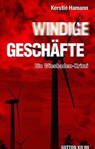 9783954003242: Windige Geschäfte: Ein Wiesbaden-Krimi