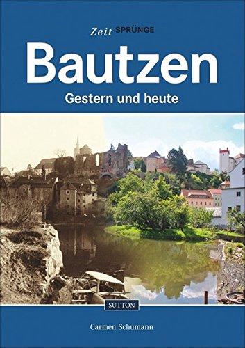 9783954004157: Bautzen: Gestern und heute