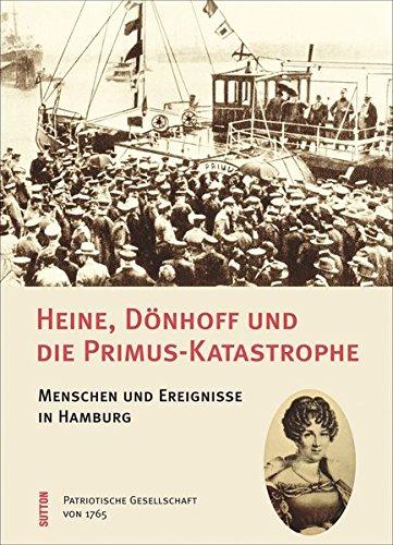 9783954005048: Heine, Dönhoff und die Primus-Katastrophe
