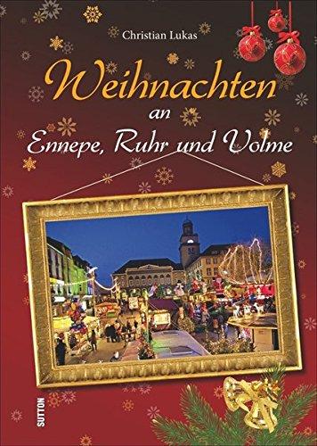 9783954006397: Weihnachten an Ennepe, Ruhr und Volme
