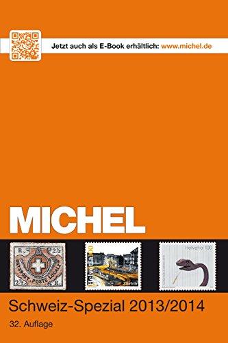 9783954020492: MICHEL-Katalog-Schweiz-Spezial 2013/2014: inkl. Ganzsachen - in Farbe