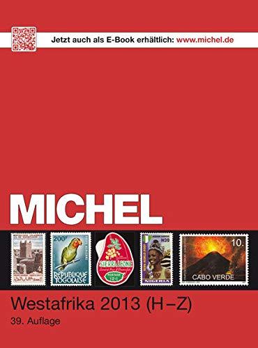 MICHEL-Katalog-Westafrika 2013 Teil 2 H-Z