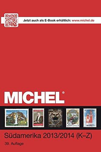 MICHEL-Katalog-Südamerika 2013/14 Band 1 A-I