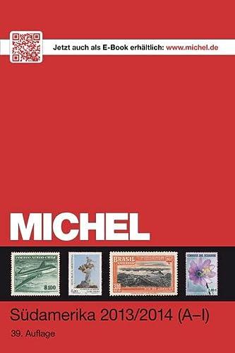 MICHEL-Katalog-Südamerika 2013/14 Band 2 K-Z (ÜK 3/2)