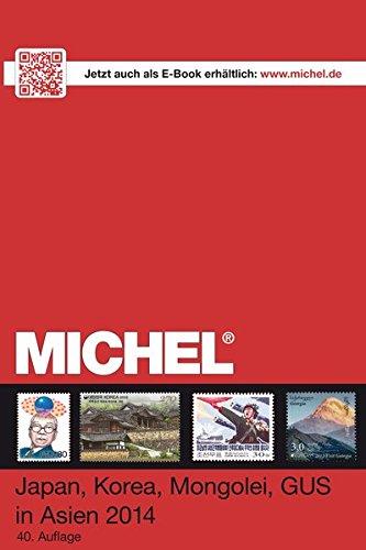 MICHEL-Katalog-Japan, Korea, Mongolei 2014: in Farbe: Schwaneberger Verlag