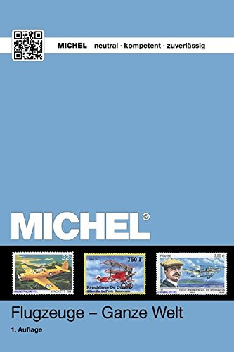 9783954021109: MICHEL-Motivkatalog Flugzeuge - Ganze Welt