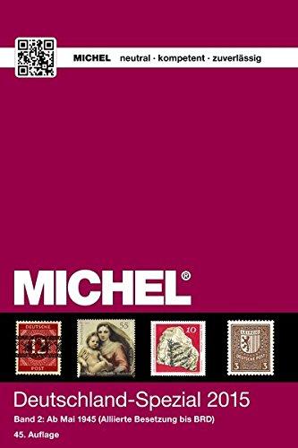 9783954021321: MICHEL-Katalog Deutschland-Spezial 2015, Band 2: in Farbe