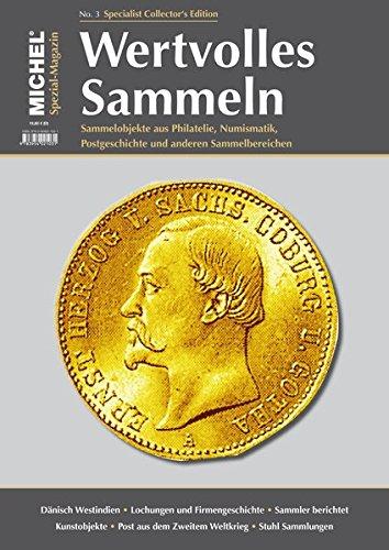 9783954021345: MICHEL-Magazin Wertvolles Sammeln - Heft 3