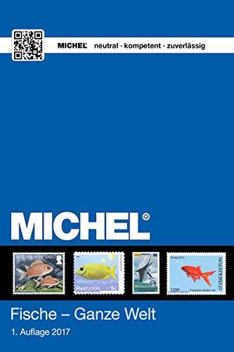 9783954021543: MICHEL Motiv Fische - Ganze Welt