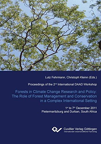 Forest in Climate Change Research and Policy: The Role of Forest Management and Conservation in a ...