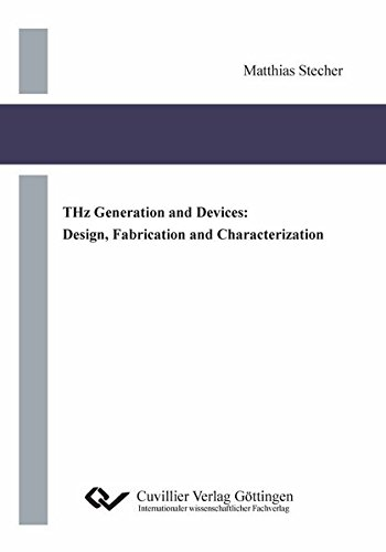 9783954041985: THz Generation and Devices: Design, Fabrication and Characterization