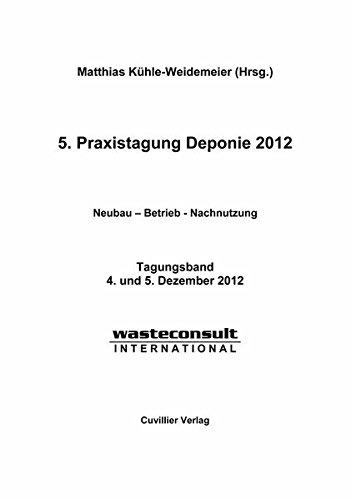 5. Praxistagung Deponie 2012: Matthias K�hle-Weidemeier
