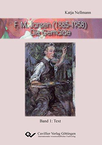 F. M. Jansen (1885-1958) - Die Gemälde: Nellmann, Katja
