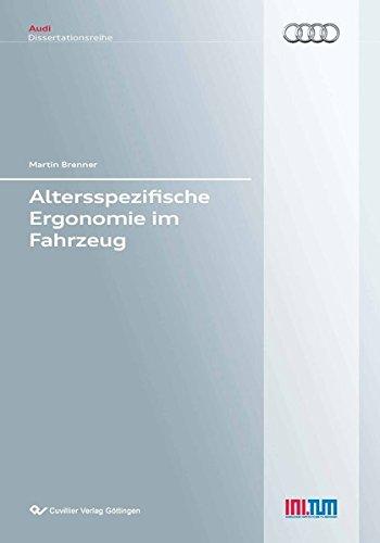 Altersspezifische Ergonomie im Fahrzeug (Paperback): Martin Brenner