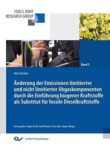 9783954046829: Änderung der Emissionen limitierter und nicht limitierter Abgaskomponenten durch die Einführung biogener Kraftstoffe als Substitut für fossile Dieselkraftstoffe