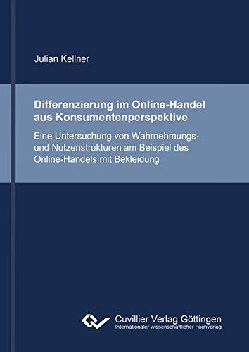 Differenzierung im Online-Handel aus Konsumentenperspektive: Julian Kellner