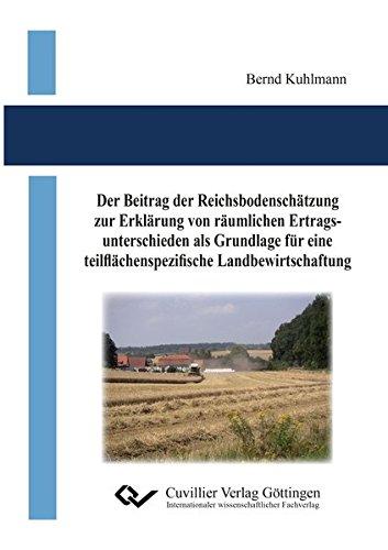 Der Beitrag der Reichsbodenschätzung zur Erklärung von räumlichen ...