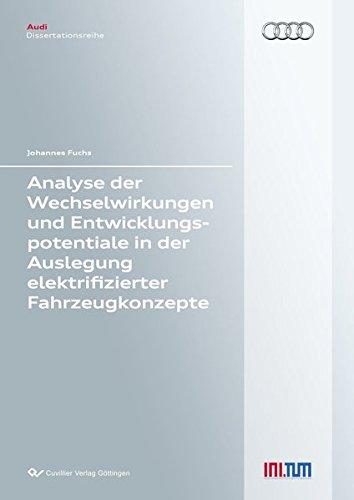 9783954048748: Analyse der Wechselwirkungen und Entwicklungspotentiale in der Auslegung elektrifizierter Fahrzeugkonzepte