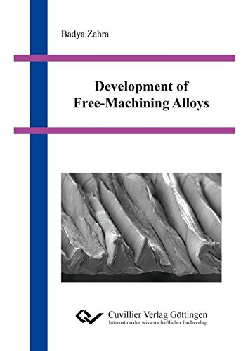 Development of Free-Machining Alloys: Badya Zahra