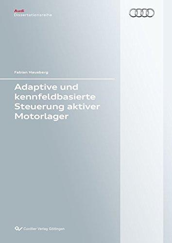 9783954048991: Adaptive und kennfeldbasierte Steuerung aktiver Motorlager