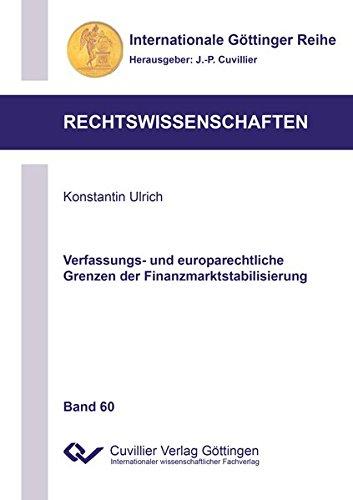 Verfassungs- und europarechtliche Grenzen der Finanzmarktstabilisierung: Konstantin Ulrich