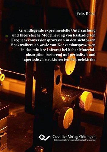 Grundlegende experimentelle Untersuchung und theoretische Modellierung von kaskadierten ...