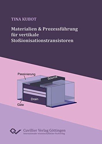 9783954049721: Materialien und Prozessführung für vertikale Stoßionisationstransistoren