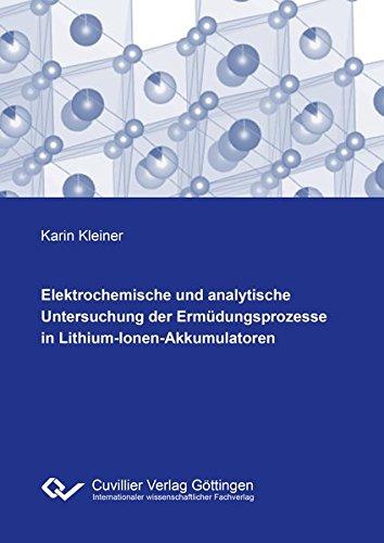 Elektrochemische und analytische Untersuchung der Ermüdungsprozesse in ...