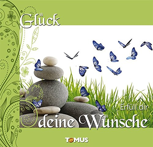 9783954088980: Glück - Erfüll dir deine Wünsche: Mit CD