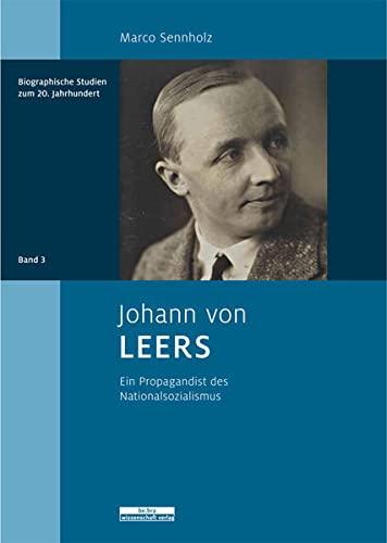 9783954100125: Johann von Leers: Ein Propagandist des Nationalsozialismus