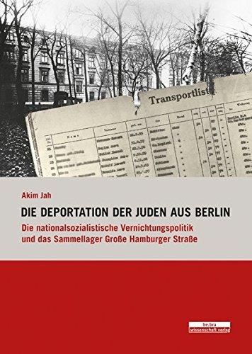 9783954100156: Die Deportation der Juden aus Berlin