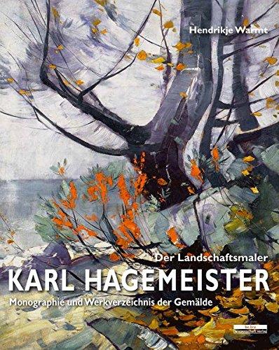 9783954100699: Karl Hagemeister - In Reflexion der Stille. Monographie und Werkverzeichnis der Gemälde