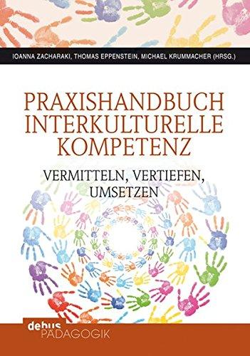9783954140145: Praxishandbuch Interkulturelle Kompetenz: vermitteln, vertiefen, umsetzen