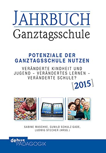 9783954140404: Jahrbuch Ganztagsschule 2015