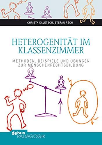 9783954140411: Heterogenität im Klassenzimmer: Methoden, Beispiele und Übungen zur Menschenrechtsbildung