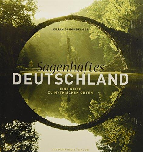 Sagenhaftes Deutschland: Kilian Schönberger