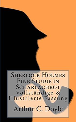 9783954184514: Sherlock Holmes - Eine Studie in Scharlachrot: Vollständige & Illustrierte Fassung (Sherlock Holmes bei Null Papier) (Volume 6) (German Edition)