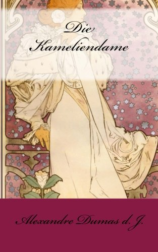 9783954184583: Die Kameliendame (German Edition)