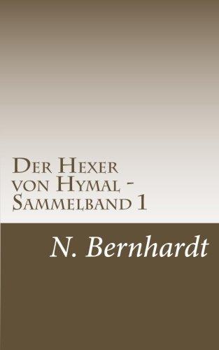 9783954185573: Der Hexer von Hymal - Sammelband 1: Buch I & Buch II: Volume 1