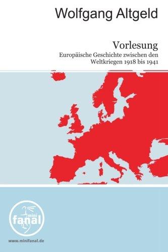 9783954210213: Vorlesung Europäische Geschichte zwischen den Weltkriegen 1918-1941